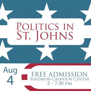 Politics in St Johns St Augustine
