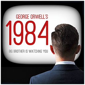 A Classic Theatre Presents George Orwells 1984